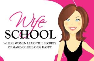 Wife School